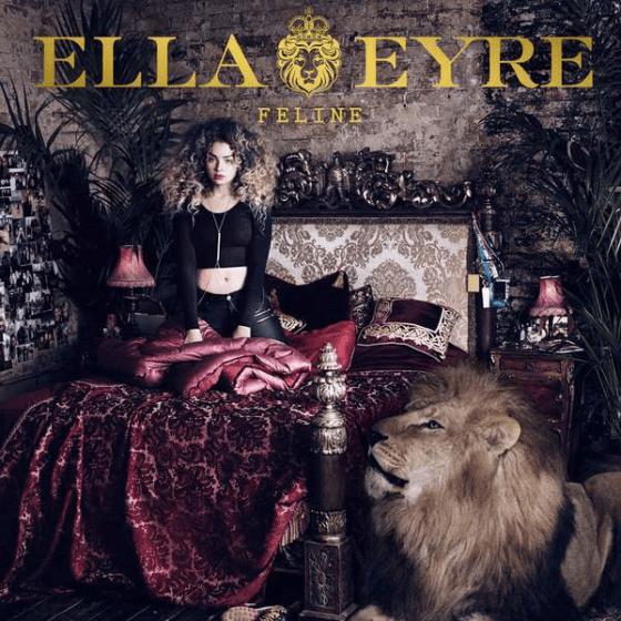 Ella Eyre Feline cover