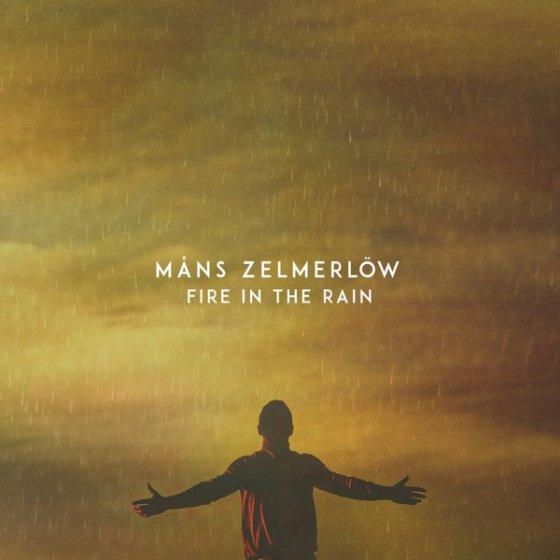 Mans Zelmerlow Fire in the Rain