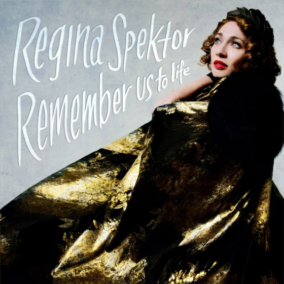 regina spektor remember us to life