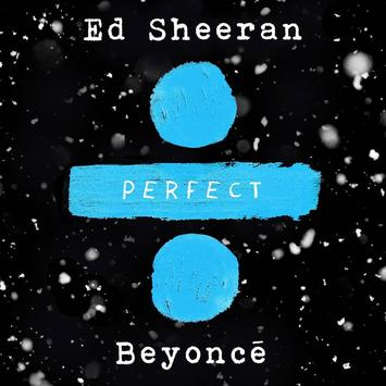 ed sheeran beyonce perfect