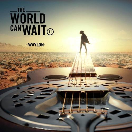 waylon world can wait cover