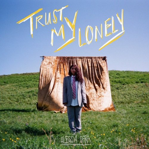 alessia cara trust my lonely