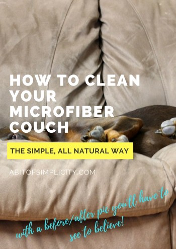 How to clean your microfiber couch so that it looks like NEW, using only two ingredients! Plus, a before and after picture you'll have to see to believe! www.abitofsimplicity.com
