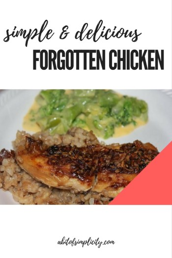 Simple, quick, delicious dinner. Forgotten chicken is one of the best chicken casseroles you can make! Get this recipe - it's like a crockpot meal, but for the oven! www.abitofsimplicity.com