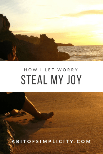 how-i-let-worry