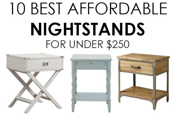10 Affordable Nightstands Under $250