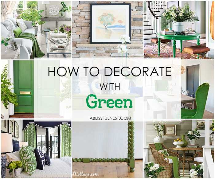 Get our guide on how to decorate with green in your home from paint colors to furnishings. #greendecor #decoratingwithgreen #designtips #greenpaintcolors https://ablissfulnest.com