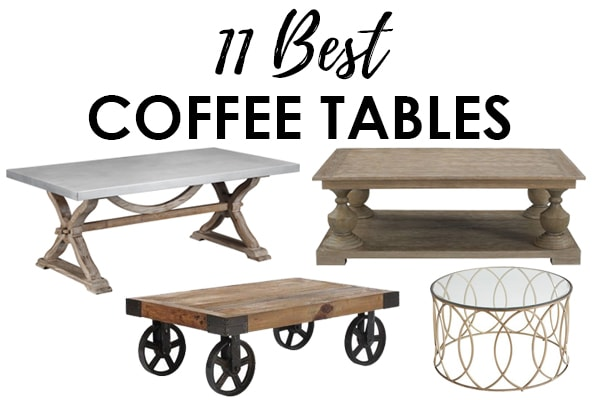 11 Best Coffee Tables