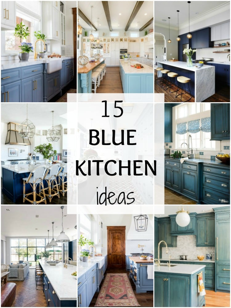 A Blissful Nest & 15 Gorgeous Blue Kitchen Ideas - Blue Kitchen Cabinet Ideas
