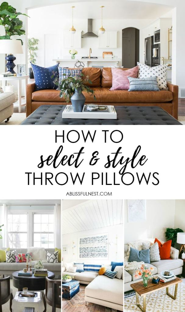 Learn how to select and style throw pillows for your home with these designer tips! https:ablissfulnest.com/ #designertips #homedecorideas #livingroom #livingroomideas #homedecorating