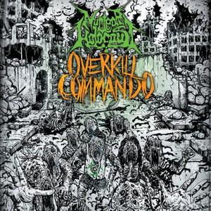 Nuclear Holocaust - Overkill Commando (2016)