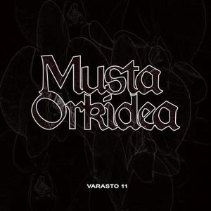 Musta Orkidea - Varasto 11 (2016)