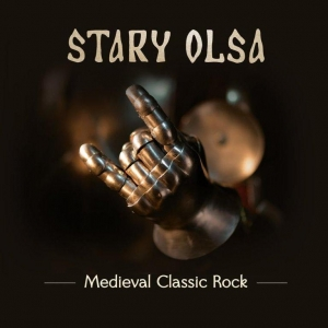 Stary Olsa - Medieval Classic Rock (2016)