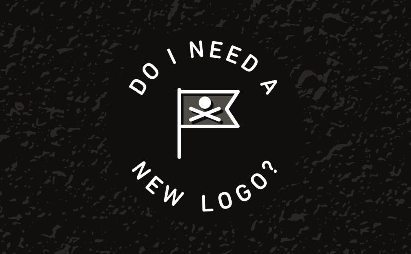 Do I Need a New Logo?