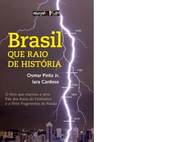Livro Brasil Que Raio de Historia