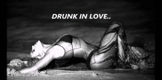 Drunk in Love Lyrics