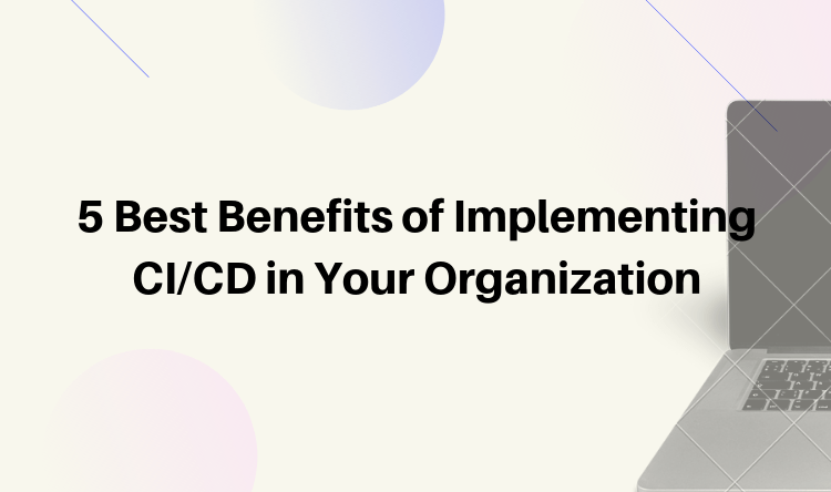 benefits-of-implementing-ci-cd