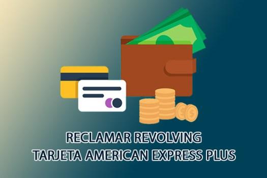 cancelar-anular-o-reclamar-tarjeta-credito-Tarjeta-American-Express-Plus