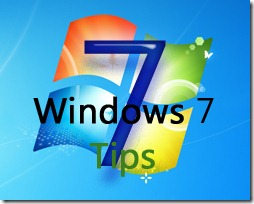 7 Windows 7 Tips
