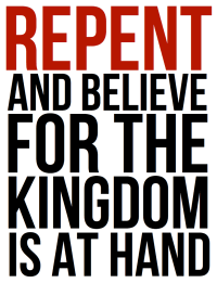 Image result for repent for the kingdom of heaven