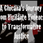 Shadow Boxing: A Chicana's Journey from Vigilante Violence to Transformative Justice