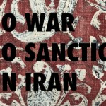 No War and No Sanctions on Iran