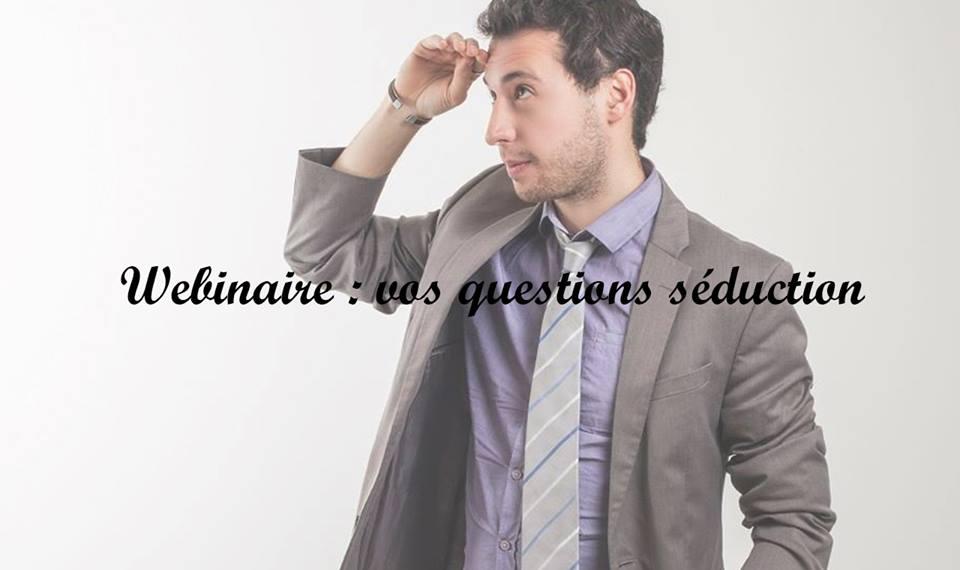 webinaire questions séduction