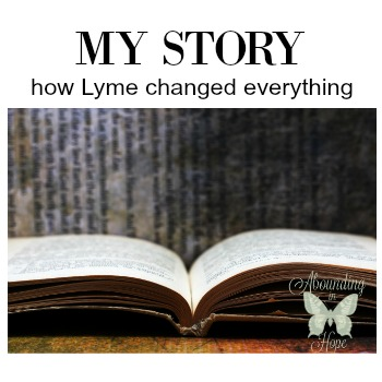 My Story, How Lyme Changed Everything