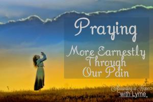 Praying More Earnestly Through Our Pain