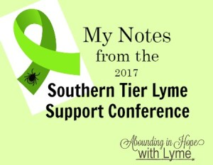 My Notes from the Southern Tier Lyme Support Conference