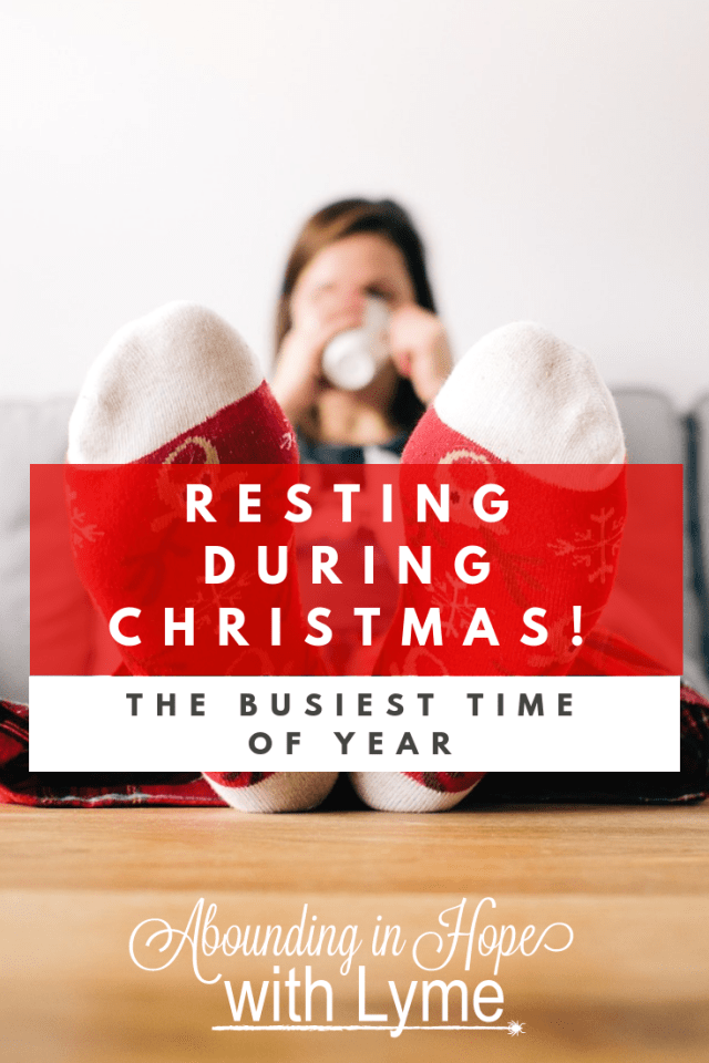 Resting During Christmas When You Have Chronic Illness