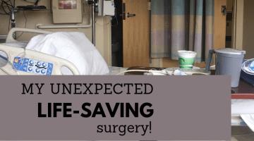 Unexpected Life-saving surgery