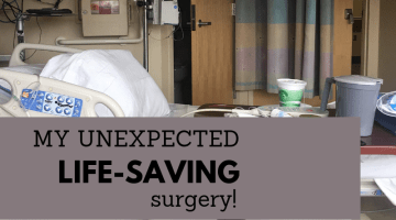 Unexpected Life-saving surgery