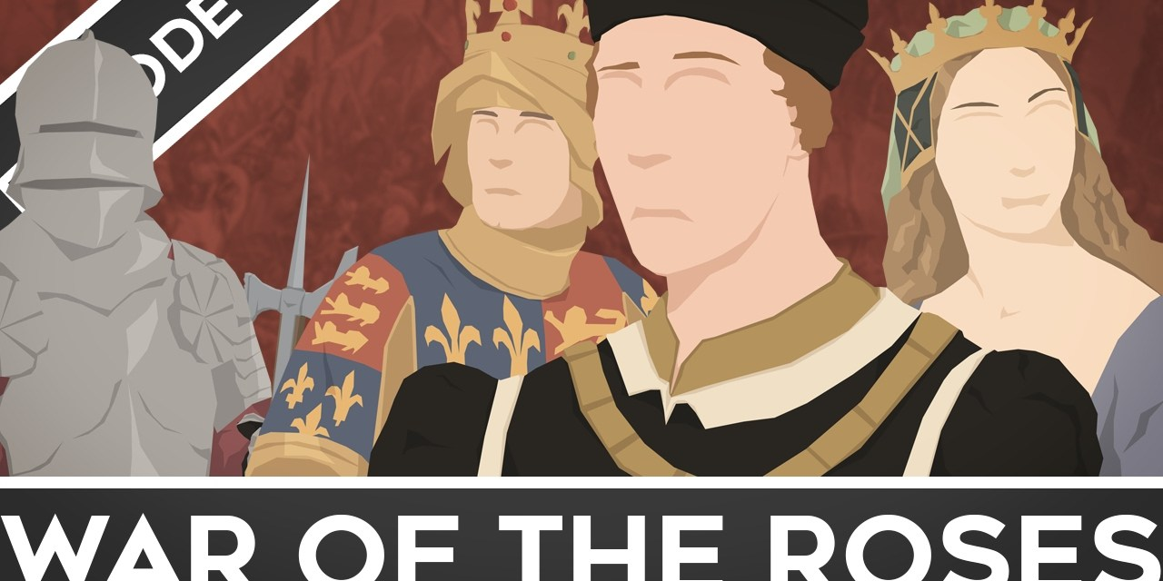Historical Animation for the Wars of the Roses – 30 Years of Struggle