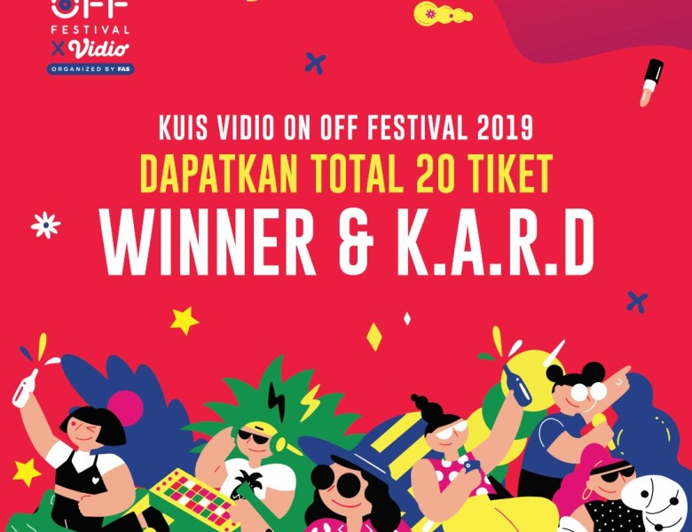 Kuis Vidio On Off Festival 2019, Berhadiah 20 Tiket Idol Zone!