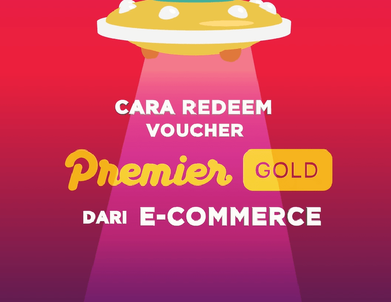 Cara Mudah Redeem Kode Voucher Premier Gold dari E-Commerce