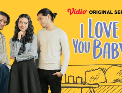 Vidio Original Series: I Love You Baby