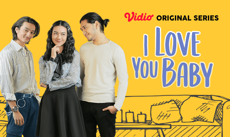 Vidio Original Series: I Love You Baby