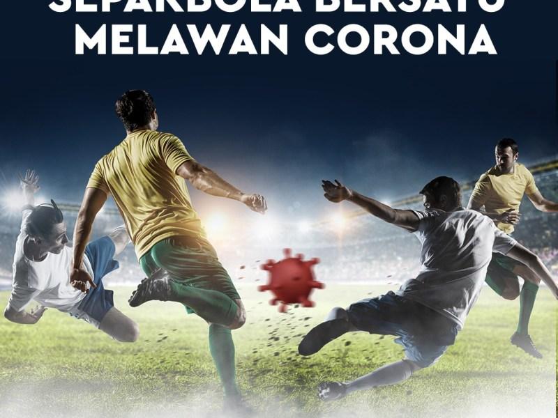 Sepak Bola Bersatu Melawan Corona