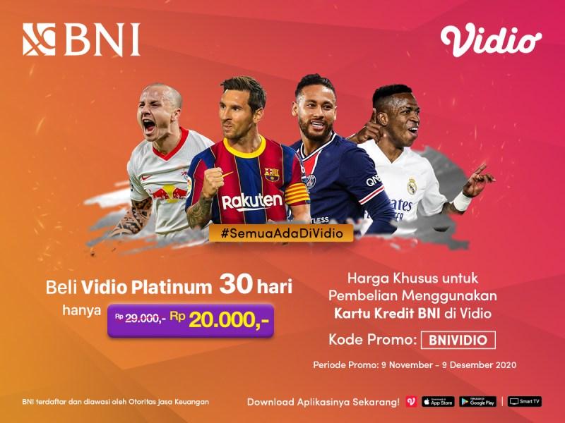 Promo Khusus Untuk Kamu Pengguna Kartu Kredit BNI, Beli Vidio Platinum 30 hari hanya Rp 20.000,-