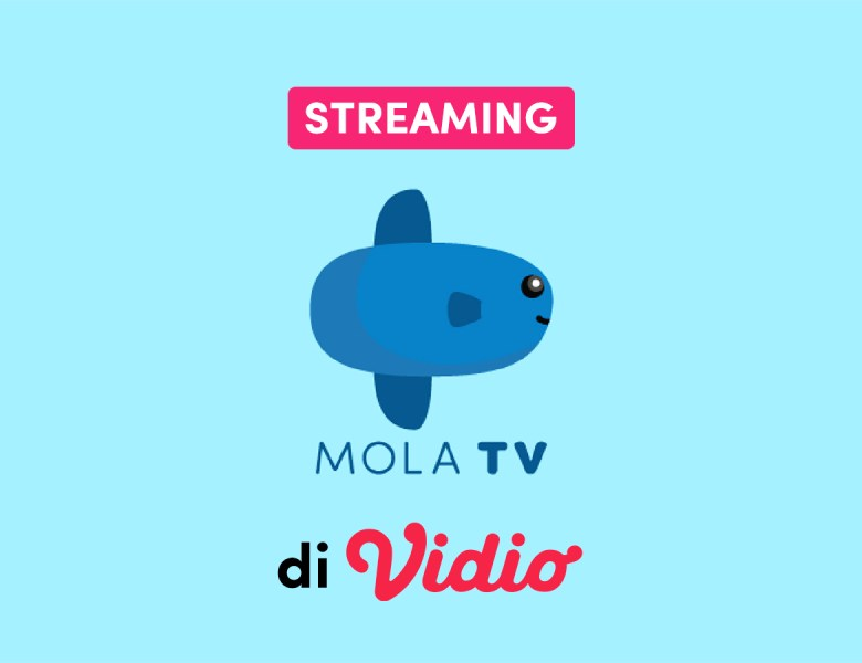 4 Program Mola TV yang Cocok Ditonton Bareng Keluarga, Nikmati Gratis di Vidio