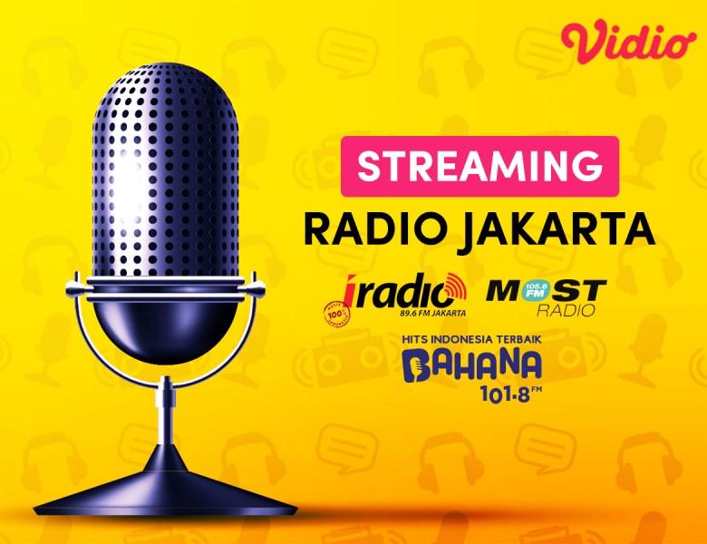 5 Keunggulan & Rekomendasi Streaming Radio Online Jakarta, Gratis di Vidio!