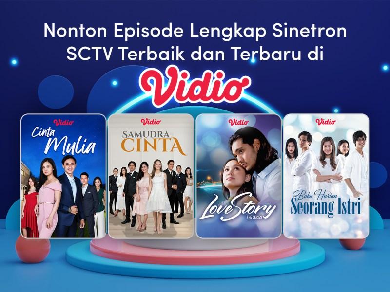7 Sinetron SCTV Terbaru di Vidio, Dari Kisah Cinta hingga Persahabatan