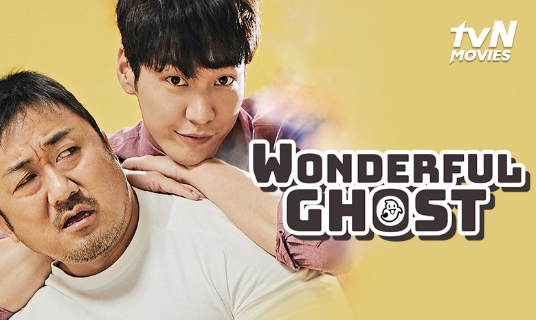 Wonderful Ghost: Film Korea Ma Dong-Seok yang Bikin Baper