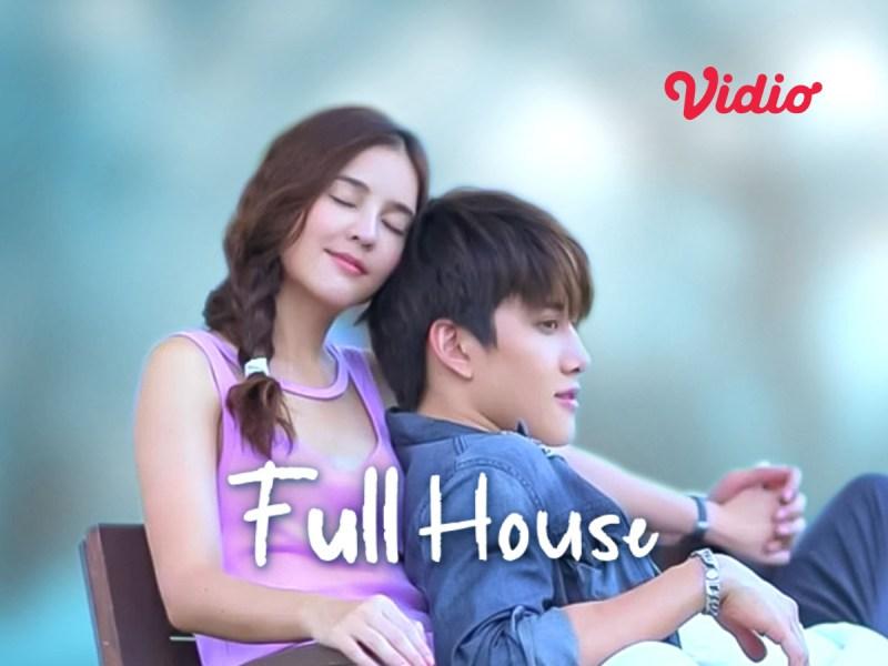 Review Full House (Thailand), Ketika Nikah Kontrak Berubah Jadi Cinta