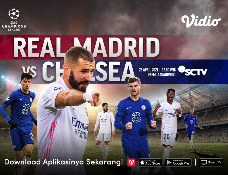 Live Streaming Semifinal Liga Champions Real Madrid vs Chelsea di Vidio, Rabu 28 April 2021