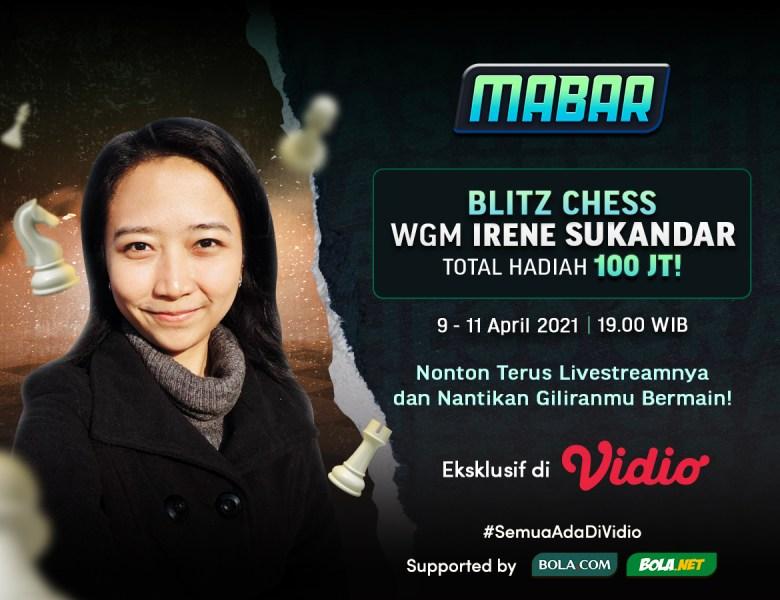 Ini Jadwal Mabar Woman Grandmaster Irene Sukandar di Vidio