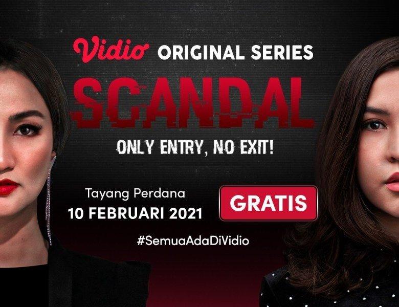 Sinopsis Scandal Series Episode 12, Ketika Setiadi Mengakui Semuanya