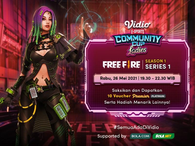 Streaming Vidio Community Cup Ladies Season 1 – Free Fire 1