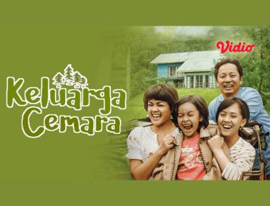 Film Keluarga Cemara, Sebuah Ilustrasi Family Comes First yang Sesungguhnya
